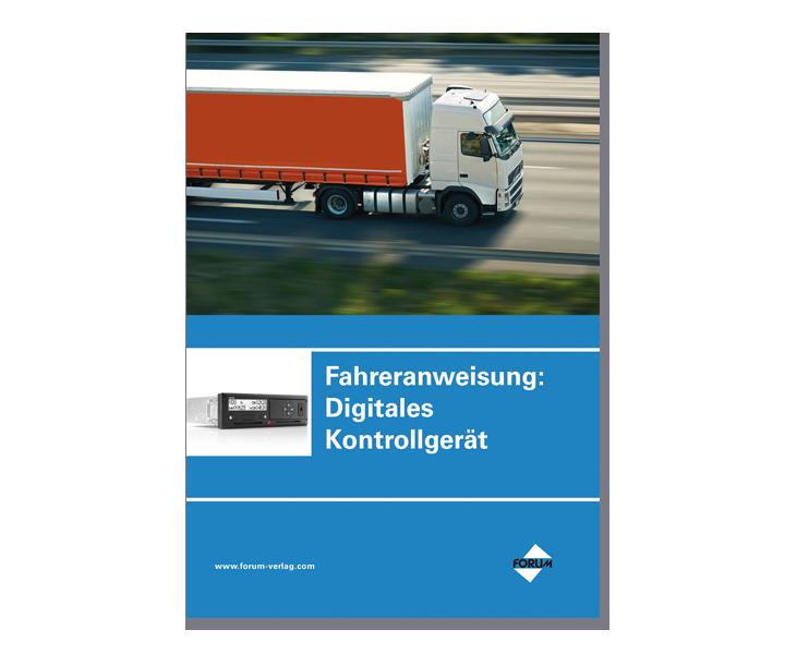 Fahreranweisung Digitales Kontrollgerät