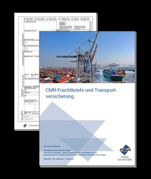CMR-Frachtbriefe und Transportversicherung - Die praktische Handhabung im Alltag