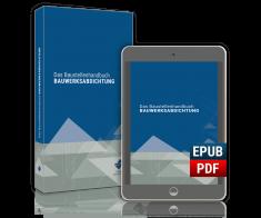 Das Baustellenhandbuch Bauwerksabdichtungen