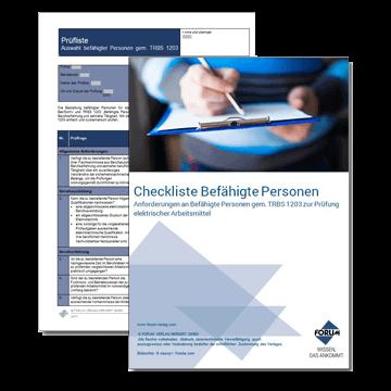Checkliste: Anforderungen an die Auswahl  Befähigter Personen gem. TRBS 1203