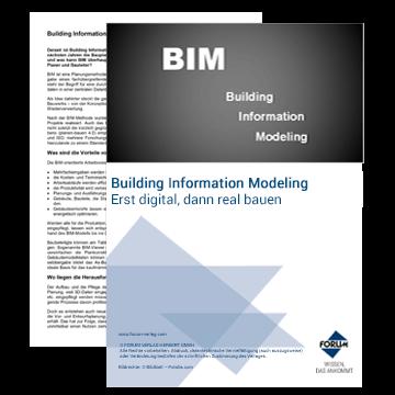 Building Information Modeling (BIM) Erst digital, dann real bauen