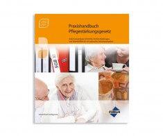 Praxishandbuch Pflegestärkungsgesetz