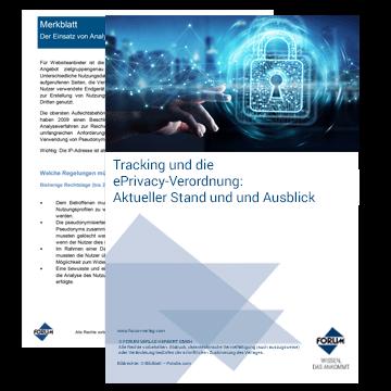 Tracking und die ePrivacy-Verordnung: Aktueller Stand und Ausblick