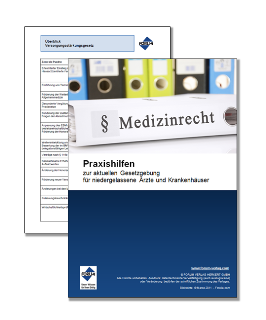 Gratis-Praxishilfen zur aktuellen Gesetzgebung für niedergelassene Ärzte und Krankenhäuser