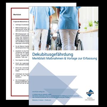 Merkblatt zu Maßnahmen bei einer Dekubitusgefährdung + Vorlage Dekubituserfassung