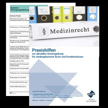 Praxishilfen zur aktuellen Gesetzgebung für niedergelassene Ärzte und Krankenhäuser