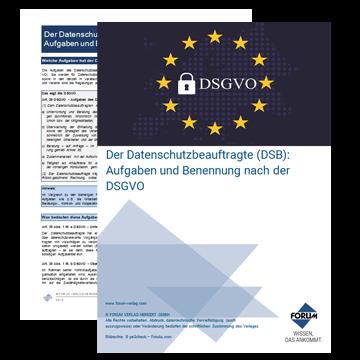 Der Datenschutzbeauftragte (DSB): Aufgaben und Benennung nach der DSGVO