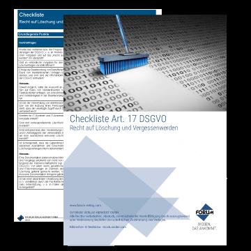 Checkliste Art. 17 DSGVO: Recht auf Löschung und Vergessenwerden