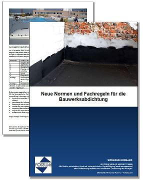 Neue Normen und Fachregeln für die Bauwerksabdichtung - Flachdachrichtlinie