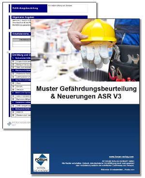 Gratis-Muster Gefährdungsbeurteilung & Fachartikel Neuerungen ASR V3
